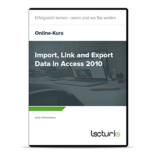 online-course-import-link-and-export-data-in-access-2010-by-sonic-performance