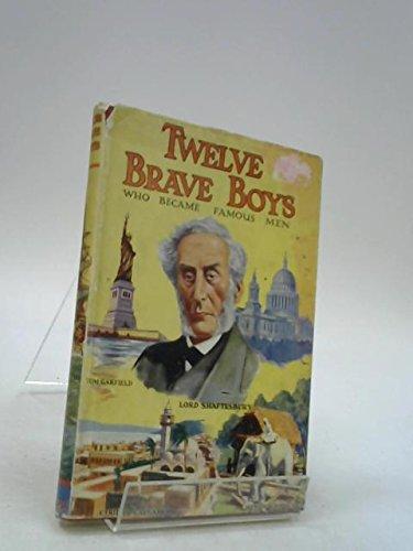 Twelve Brave Boys