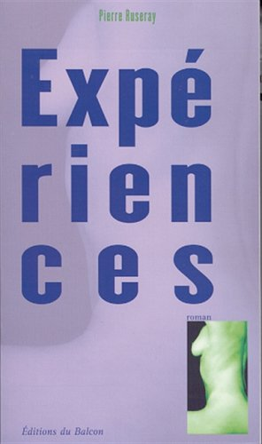 Expériences par Pierre Ruseray