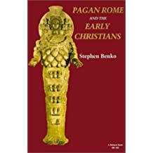 Pagan Rome and the Early Christians