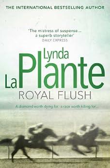 Royal Flush by [Plante, Lynda La]