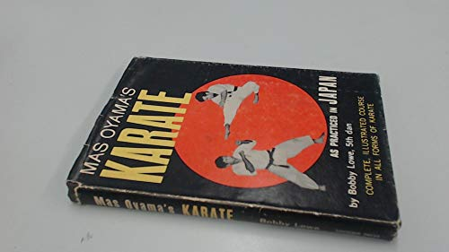 Mas Oyama's Karate As Practiced In Japan