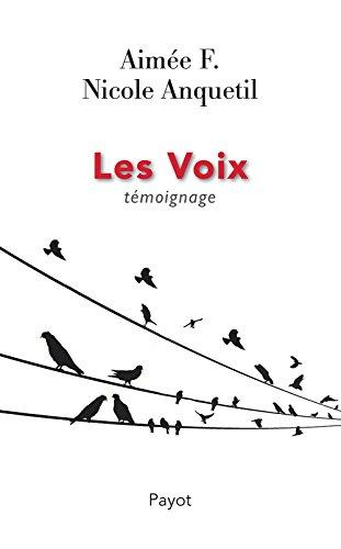 Les Voix: Témoignage
