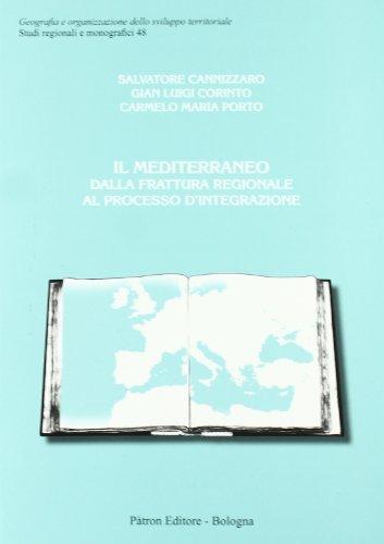 Il Mediterraneo dalla frattura regionale al processo d'integrazione