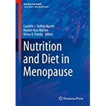 Nutrition and Diet in Menopause (Nutrition and Health)