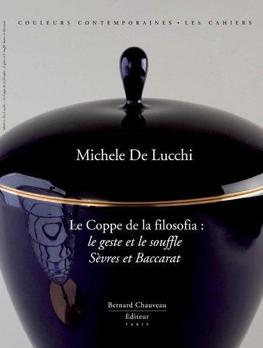 Le Coppe della filosofia: Sèvres/ Baccarat - Michele de Lucchi