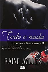 Todo O NADA by Raine Miller (2013-03-06)