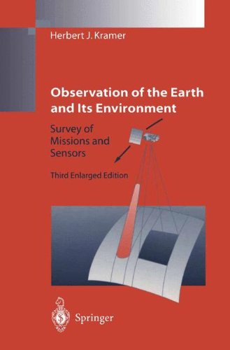 Observation of the Earth and Its Environment: Survey of Missions and Sensors - Environment Sensor