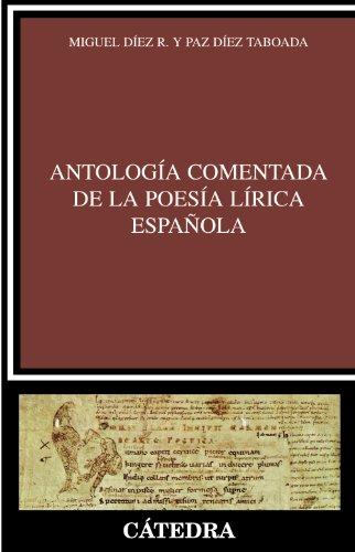 Antología comentada de la poesía lírica española (Crítica Y Estudios Literarios) por Mª Paz Díez Taboada