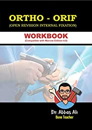 Ortho - Orif (Open Revision Internal Fixation) Workbook (Compitable With Marrow Edition 4.0)