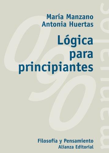 Lógica para principiantes: CD (El Libro Universitario - Manuales)