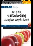 Les outils du marketing stratégique et opérationnel
