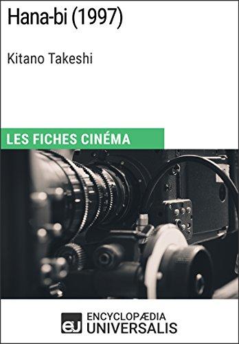 Como Descargar Con Bittorrent Hana-bi de Kitano Takeshi: Les Fiches Cinéma d'Universalis PDF Gratis Descarga