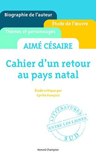 Cahier d'un retour au pays natal - Aimé Césaire -