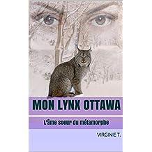 Mon lynx ottawa: L'âme soeur du métamorphe (Les ottawas t. 1)