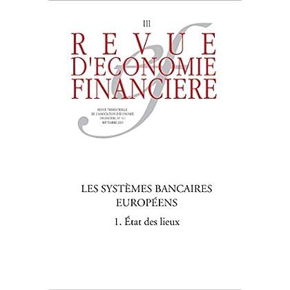 Les systèmes bancaires européens (1): État des lieux (Revue d'économie financière)