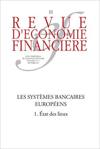 Les systèmes bancaires européens (1): État des lieux