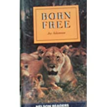 Born Free (Nelson Graded Readers)