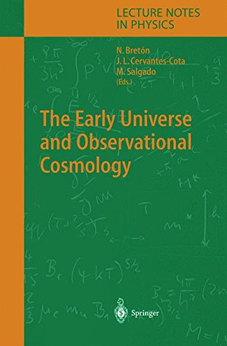The Early Universe and Observational Cosmology (Lecture Notes in Physics)