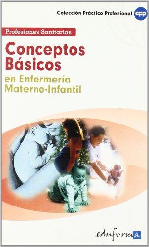 Conceptos Básicos En Enfermería Materno-Infantil por Mad