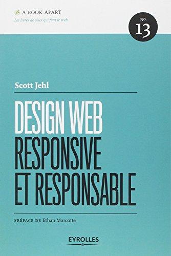 Design web responsive et responsable, n° 13 par Scott Jehl