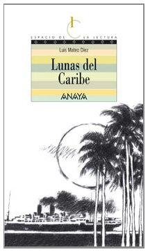 Lunas del Caribe/Caribbean Moons