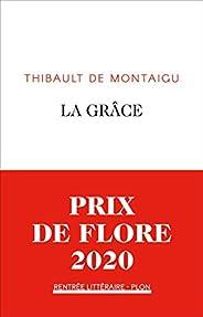 La grâce - Prix de Flore 2020