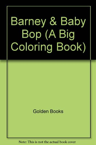 Barney & Baby Bop (A Big Coloring Book) by Golden Books (1993-08-05)