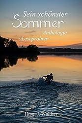 Leseproben aus Sein schönster Sommer: Anthologie - Leseproben