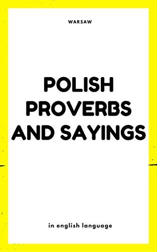 Polish Proverbs And Sayings Poland English Edition Ebook