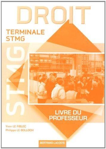Droit Tle STMG : Livre du professeur by Yvon Le Fiblec (2013-07-05)