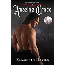 Amazing Grace: a time-travel vampire romance (Resurrection Book 2)