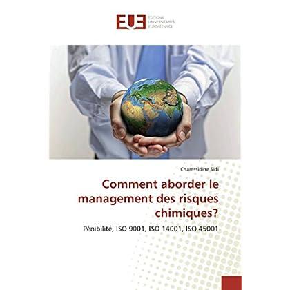 Comment aborder le management des risques chimiques?