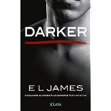 Darker - Cinquante nuances plus sombres par Christian (Romans étrangers)