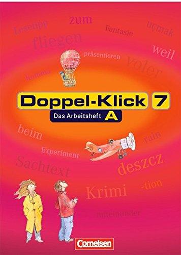 Doppel-Klick 7. Arbeitsheft A. Neue Rechtschreibung, 2. Auflage Nachdr.
