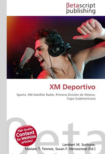 xm-deportivo-sports-xm-satellite-radio-primera-division-de-mexico-copa-sudamericana