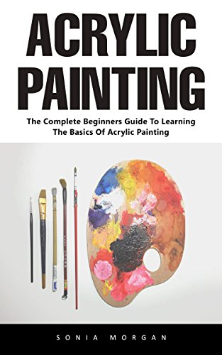 acrylic-painting-the-complete-beginners-guide-to-learning-the-basics-of-acrylic-painting