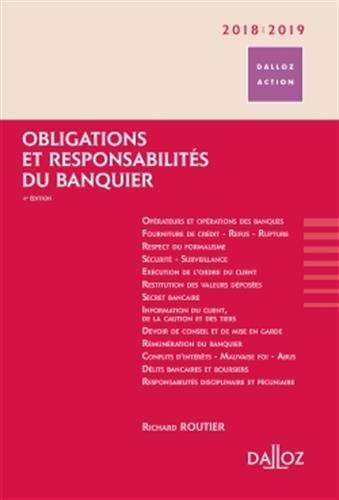 Obligations et responsabilités du banquier 2018/2019 - 4e éd.