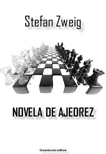 Novela de ajedrez por Stefan Zweig