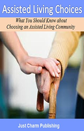 assisted-living-choices-what-you-should-know-about-choosing-an-assisted-living-community-english-edi