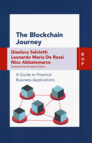 The blockchain journey. A guide to practical business applications par Gianluca Salviotti