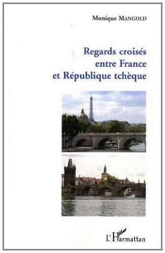 Regards Croiss (Mangold) Entre France et Republique Tcheque