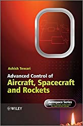 Advanced Control of Aircraft, Missiles and Spacecraft