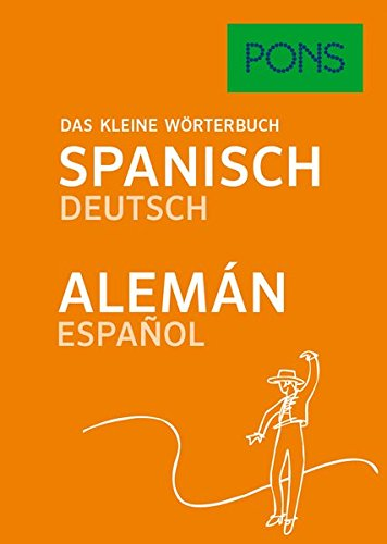 PONS Das kleine Wörterbuch Spanisch: Spanisch-Deutsch / Deutsch-Spanisch