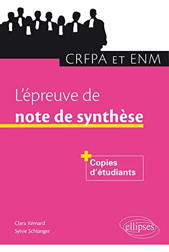 L'Épreuve de Note de Synthèse CRFPA et ENM