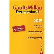 Gault&Millau Deutschland 2015: Der Reiseführer für Genießer