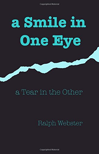Book cover image for a Smile in One Eye: a Tear in the Other