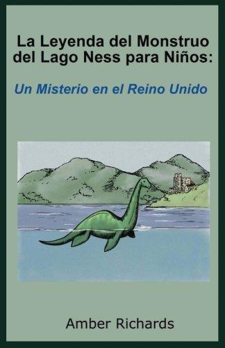 Descargar Libro La Leyenda del Monstruo del Lago Ness para Niños: Un Misterio en el Reino Unido de Amber Richards