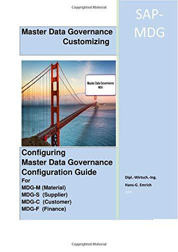 Customizing Master Data Governance Configuration Guide: Customizing Guide for MDG-F ; MDG-S, MDG-C ; MDG-M ; Business Partner