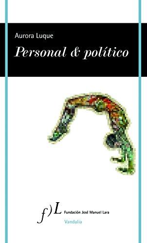Personal & político por Aurora Luque